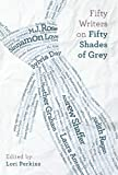 img - for Fifty Writers on Fifty Shades of Grey book / textbook / text book