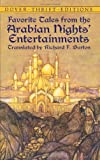 Favorite Tales from the Arabian Nights' Entertainments (0486419177) by Burton, Richard F.