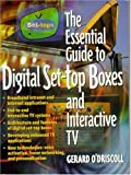 The Essential Guide to Digital Set-Top Boxes and Interactive TV