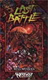The Last Battle (Werewolf: Time of Judgement) (1588468569) by White Wolf Publishing Inc