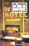 echange, troc Jim Thompson - Une combine en or