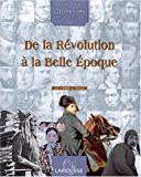 """Afficher """"Ils ont fait l'histoire du monde n° 3<br /> De la Révolution à la Belle époque"""""""