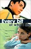 Every Bit of Who I Am: Devotions for Teens