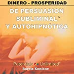Dinero - Prosperidad [Money - Prosperity] | Barrie Konicov