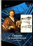 echange, troc Olivier Baumont - Couperin : Le musicien des rois