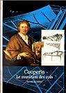 Couperin : Le musicien des rois par Baumont