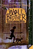 Chronicles of Ancient Darkness #1: Wolf Brother (0060728272) by Paver, Michelle