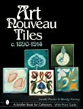 img - for Art Nouveau Tiles: C. 1890-1914 (A Schiffer Book for Collectors) book / textbook / text book