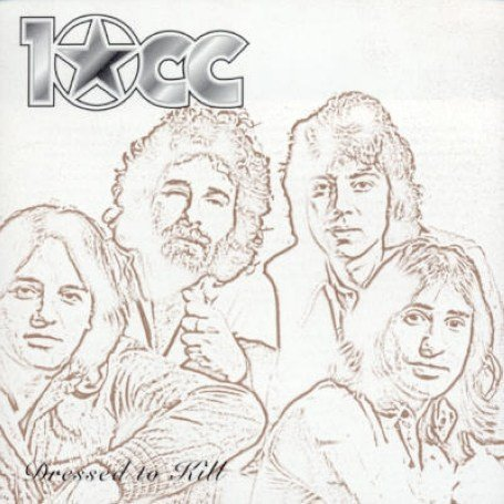 10cc - Dressed to Kill - Zortam Music