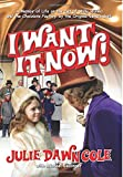 I Want It Now!: A Memoir of Life on the Set of Willy Wonka and the Chocolate Factory