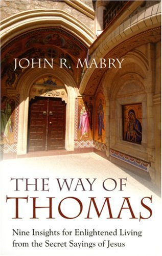 Image of The Way of Thomas: Nine Insights for Enlightened Living from the Secret Sayings of Jesus