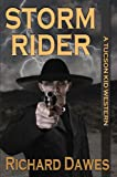 img - for Storm Rider (A Tucson Kid Western Book 1) book / textbook / text book