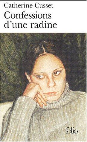 Catherine Cusset - Confessions d'une radine