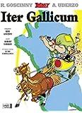 ITER GALLICUM (LE TOUR DE GAULE EN LATIN)