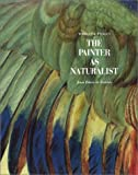 echange, troc Madeleine Pinault - Painter As Naturalist: From Durer to Redoute