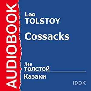 The Cossacks [Russian Edition] | [Leo Tolstoy]