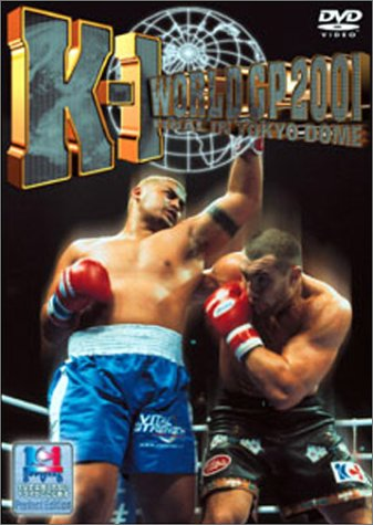 K-1 WORLD GP 2001 in 東京ドーム [DVD]