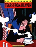 Gilbert Hernandez Love And Rockets: Tears from Heaven v. 4 (Love & Rockets)