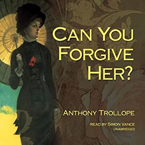 Can You Forgive Her? | [Anthony Trollope]