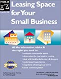 Leasing Space for Your Small Business (Negotiate the Best Lease for Your Business)