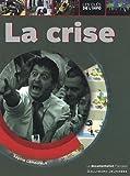 [La ]crise