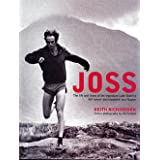 Joss: The Life and Times of the Legendary Lake District Fell Runner and Shepherd Joss Naylorby Keith Richardson