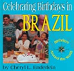 Celebrating Birthdays In Brazil