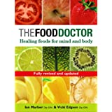 The Food Doctor: Healing Foods for Mind and Bodyby Vicki Edgson