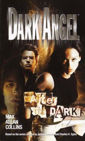 After the Dark (Dark Angel)