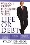 img - for Life or Debt: A One-Week Plan for a Lifetime of Financial Freedom book / textbook / text book