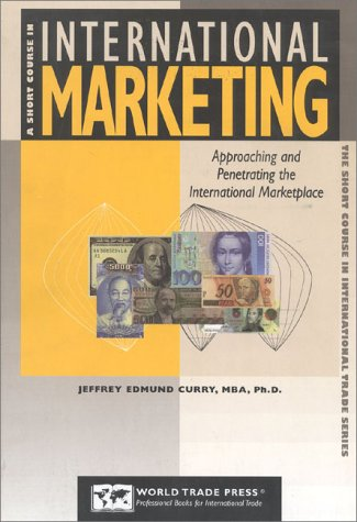 A Short Course in International Marketing: Approaching...