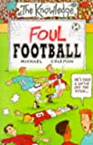 Foul Football (The Knowledge)