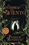 El nombre del viento / The Name Of The Wind: Primer dia / Day One (Cronica Del Asesino De Reyes / the Kingkiller Chronicle) (Spanish Edition)