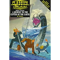 A Journey to the Center of the Earth (Classics Illustrated) by Jules Verne, Howard Hendrix and Norman Nodel
