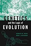 Genetics and the Logic of Evolution