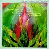 Ernest Bloch: Concerti Grossi 1 & 2