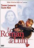 echange, troc Le Roman de Lulu