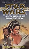 Dave Wolverton Star Wars: The Courtship of Princess Leia: The Courtship of Princess Leia v. 5