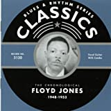 The Chronological Floyd Jones: 1948-1953