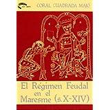 El régimen feudal en el Maresme (s. X-XIV)