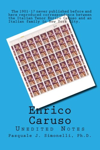 Enrico Caruso Unedited Notes: Unedited Notes