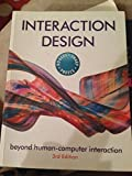 img - for INTERACTION DESIGN: BEYOND HUMAN-COMPUTER INTERACTION - 3 ED. book / textbook / text book