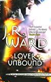 Lover Unbound: Number 5 in series (Black Dagger Brotherhood)