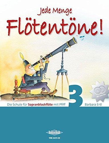 jede-menge-floetentoene-band-3-die-schule-fuer-sopranblockfloete-mit-pfiff-incl-2-cds