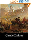 A Tale of Two Cities The Complete & Unabridged Classic Edition