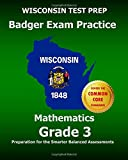 WISCONSIN TEST PREP Badger Exam Practice Mathematics Grade 3: Preparation for the Smarter Balanced Assessments