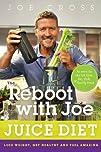 The Reboot with Joe Juice Diet: Lose…