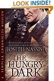 The Hungry Dark: A Templar Chronicles Novella (An Urban Fantasy Series)
