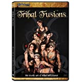 Tribal Fusions: Exotic Art of Tribal Bellydance ~ Tribal Fusions