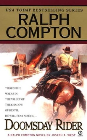 Image for Ralph Compton Doomsday Rider: A Ralph Compton Novel By Joseph A. West